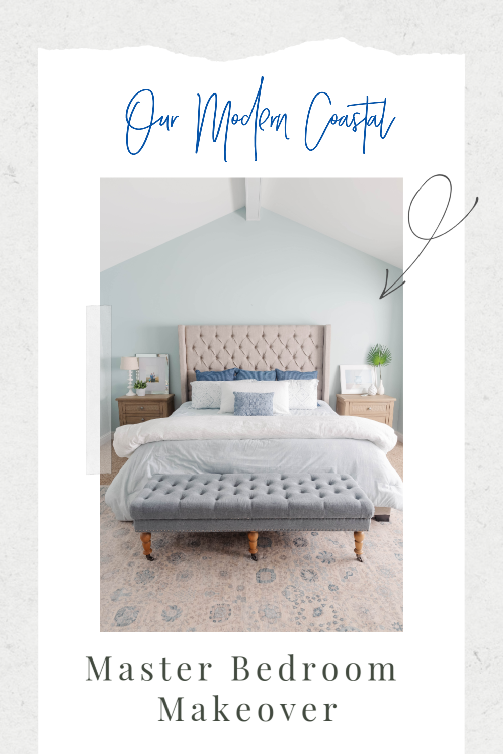 Our modern coastal bedroom makeover, full of soothing blues and whites and accented with natural elements.
