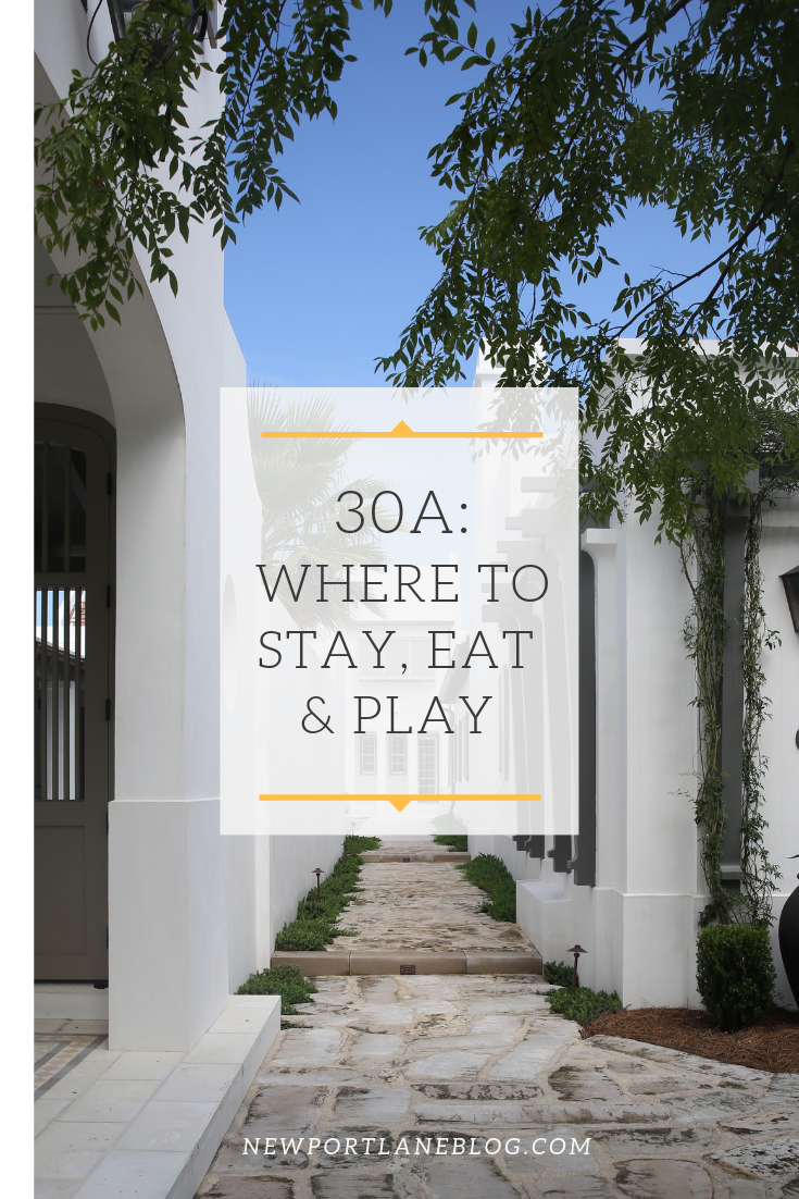 30A: Where to Stay, Eat and Play!
