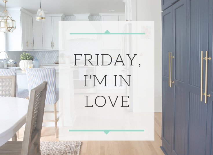Newport Lane Blog | Friday, I'm in Love
