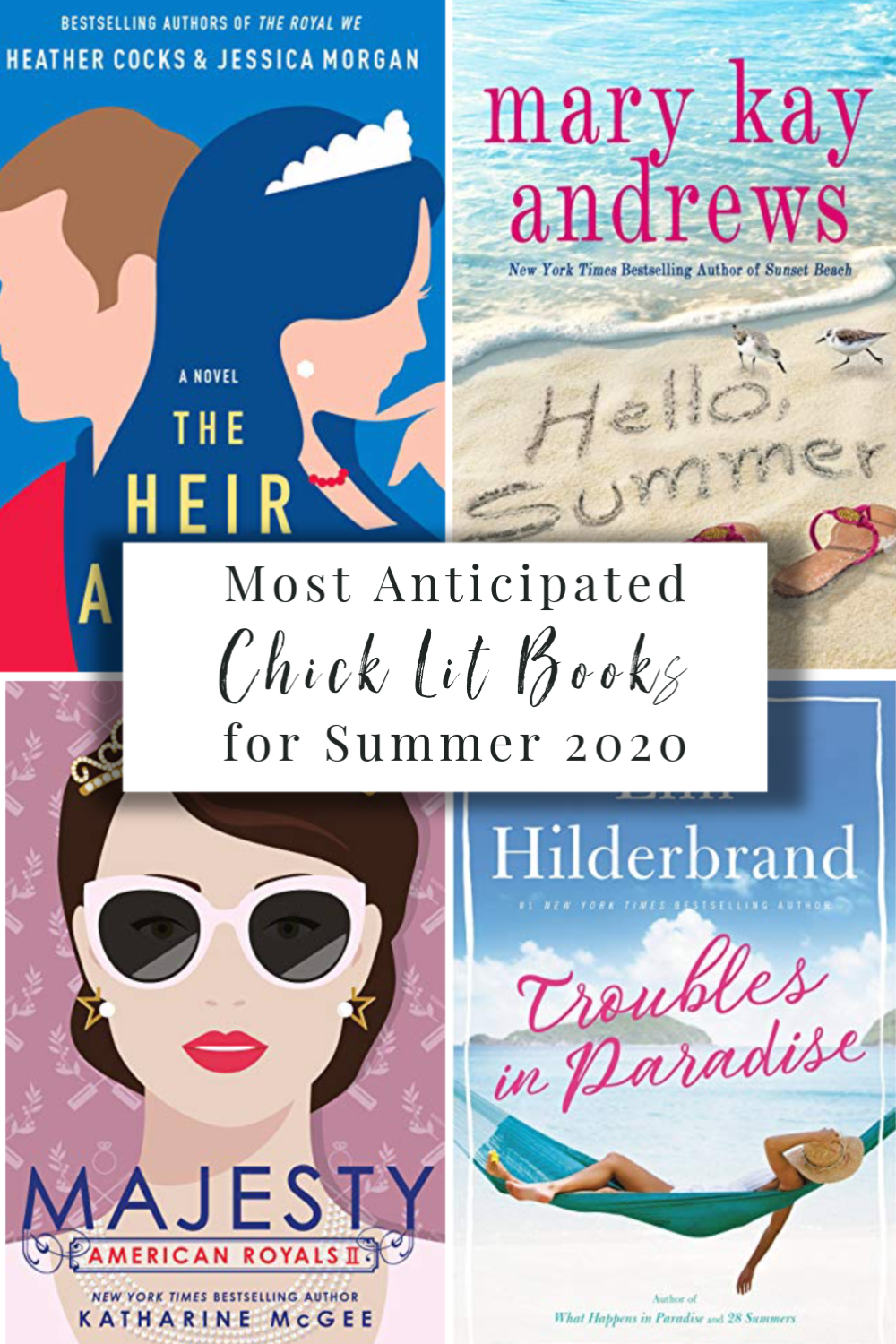 Most Anticipated Chick Lit Books for Summer 2020