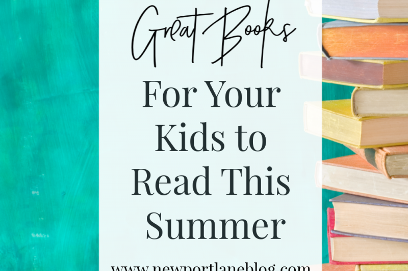 Great Books For Your Kids to Read This Summer