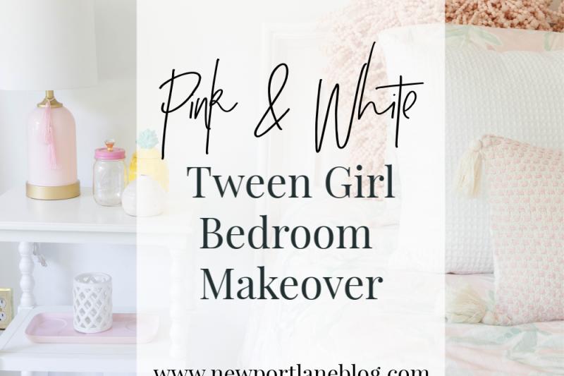 Pink & White Tween Girl Bedroom Makeover on a Budget!